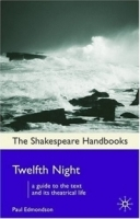 Twelfth Night (Shakespeare Handbooks) артикул 1468a.